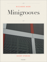 Minigrooves - Short stories - Vol. 1